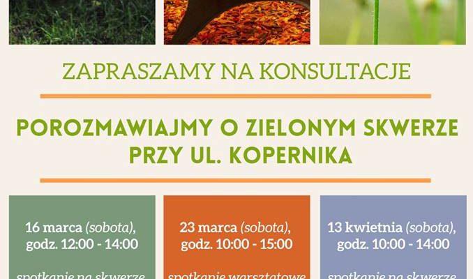 Konsultacje społeczne: Zielony skwer przy ul. Kopernika